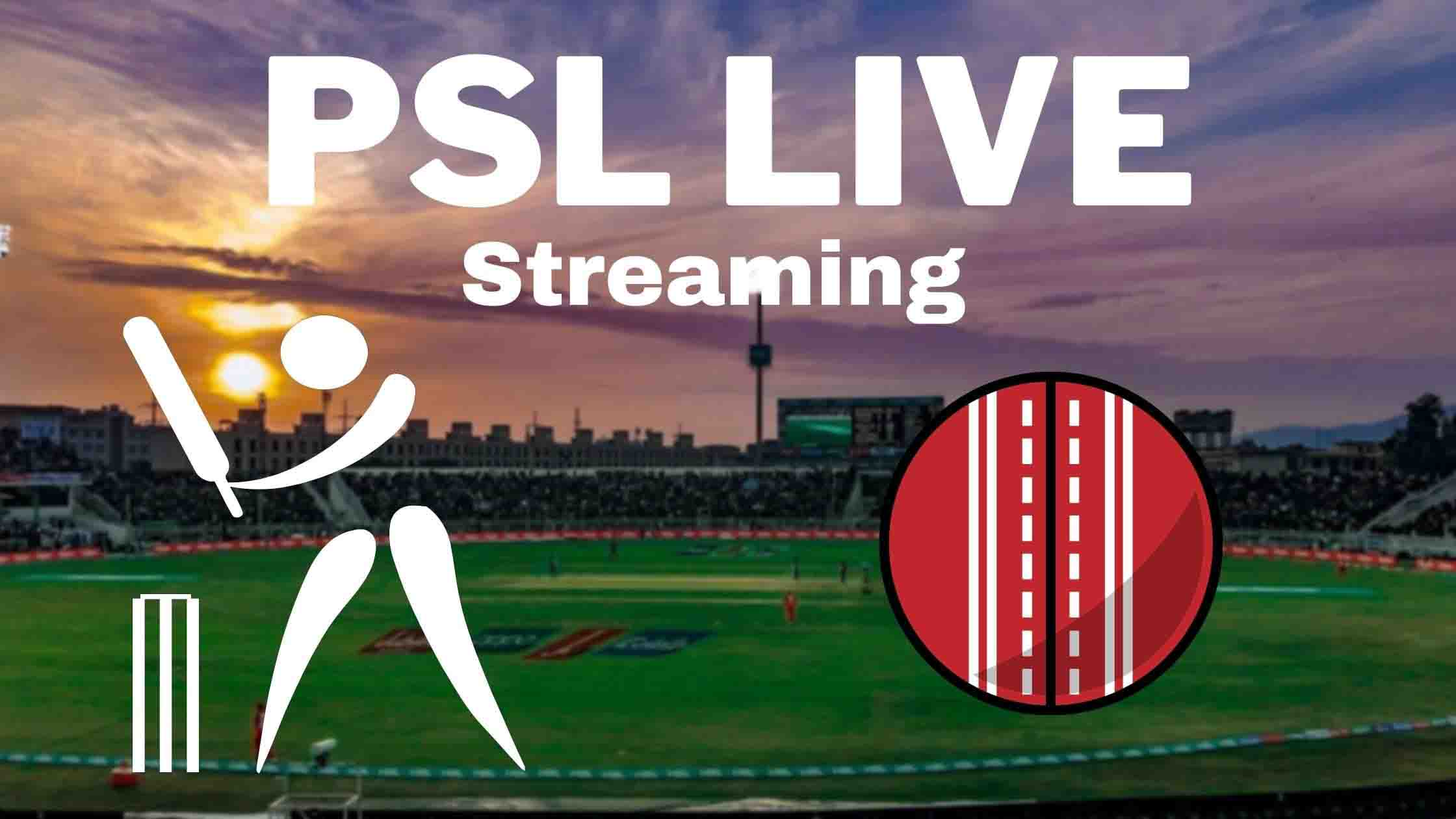PSL live Streaming Free 2021-Watch PSL Live Match Today