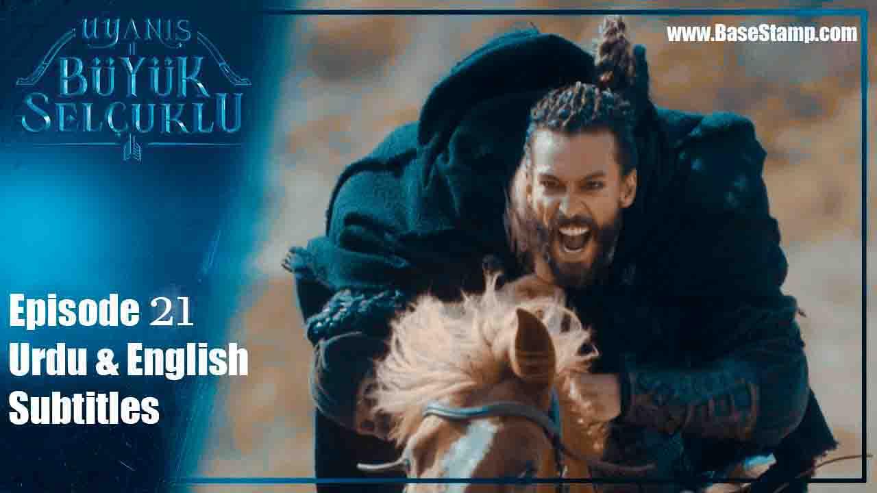 Uyanis Buyuk Selcuklu Episode 21 Urdu & English Subtitles
