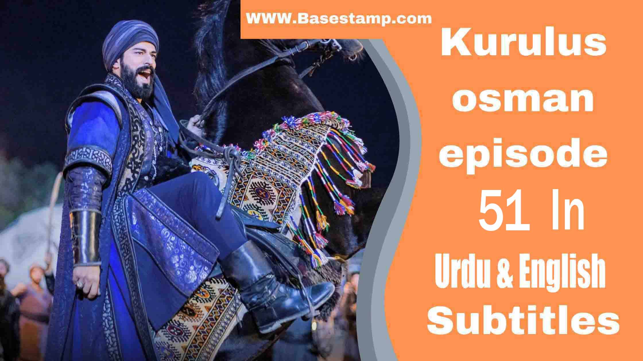 Kurulus Osman Season 2 Episode 51