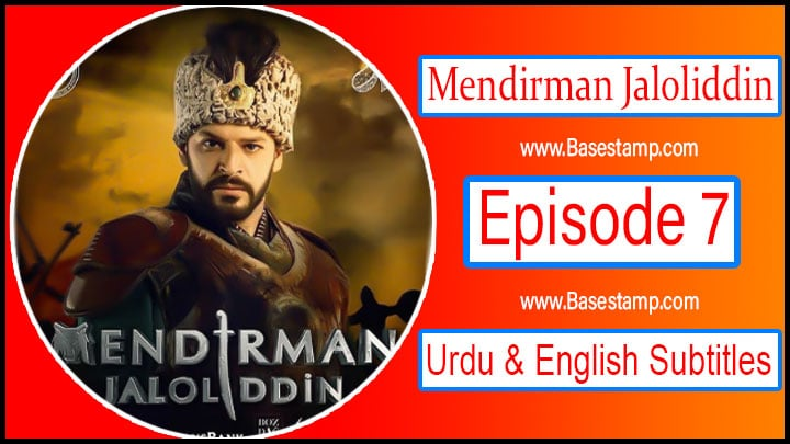 Mendirman Jaloliddin Episode 7 Urdu & English Subtitles