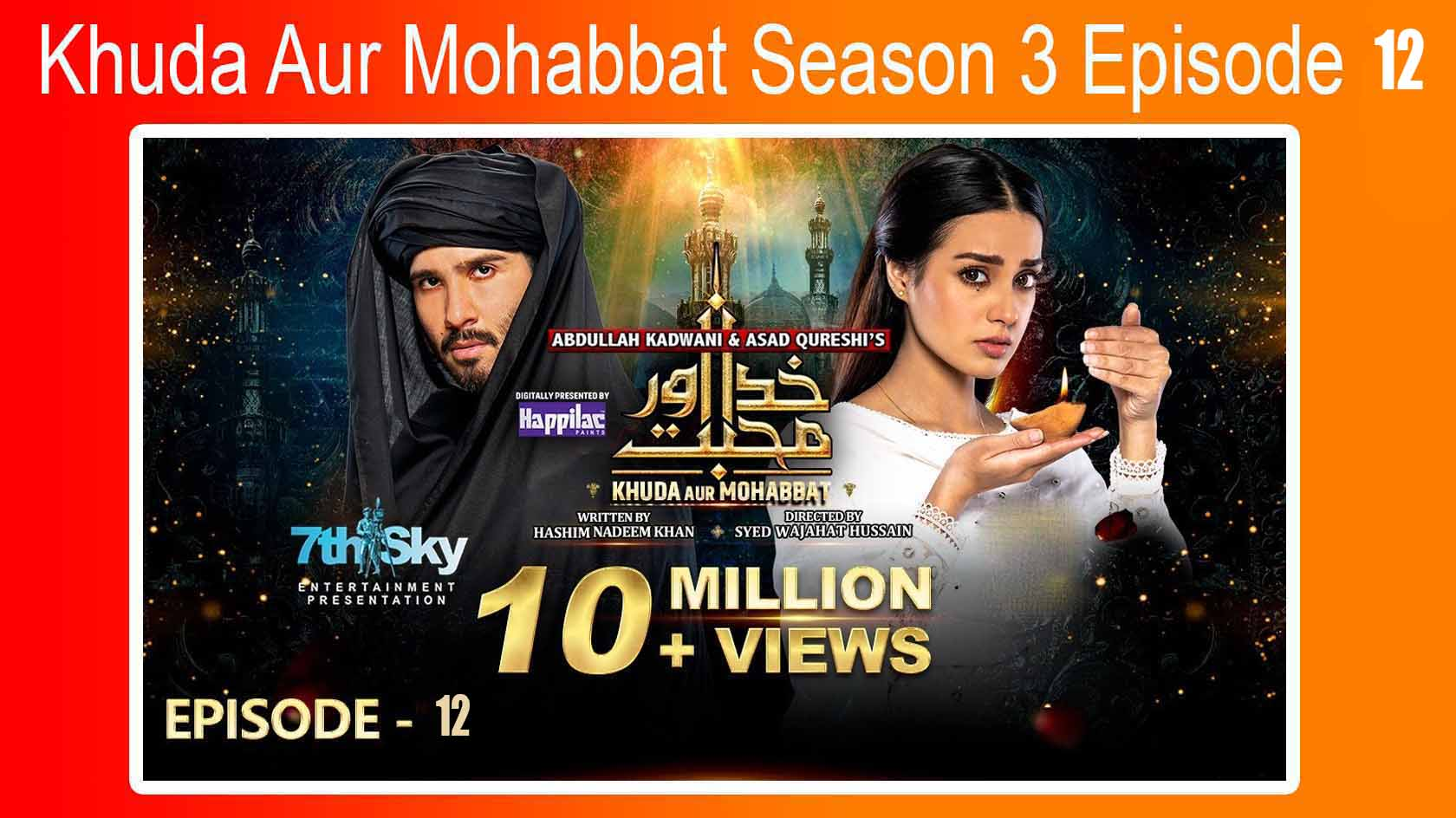 ▷❤️Watch Khuda Aur Mohabbat Season 3 Episode 12 Online – Geo TV Drama