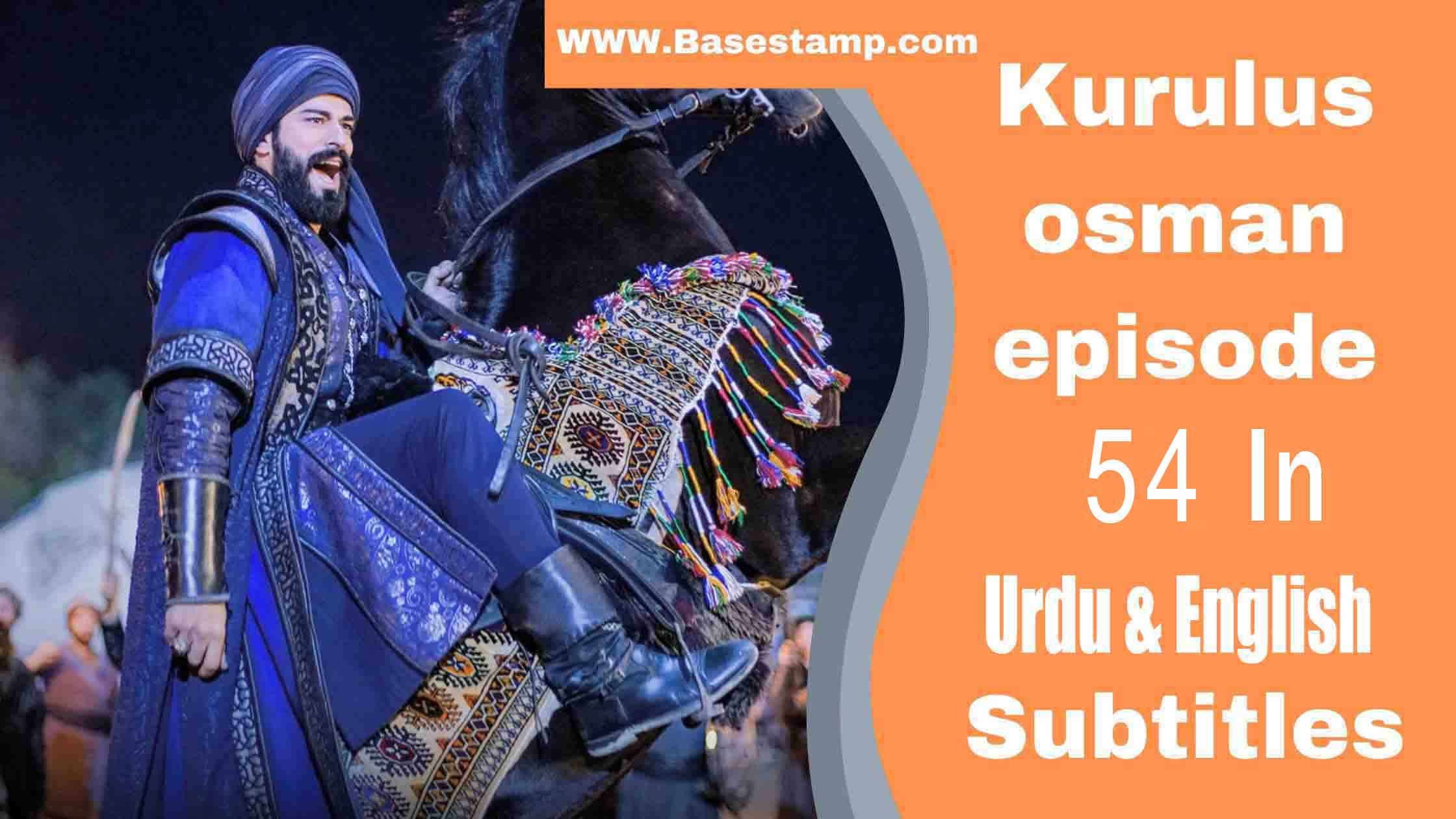 Kurulus Osman Season 2 Episode 54 In Urdu & English Subtitles
