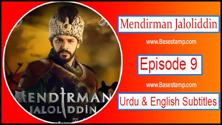 Mendirman Jaloliddin Episode 9