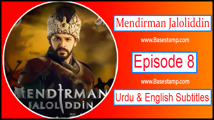 Mendirman Jaloliddin Episode 8 Urdu & English Subtitles