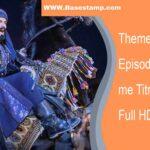 Themelimi Osman Episodi 54 me Titra Shqip Full HD