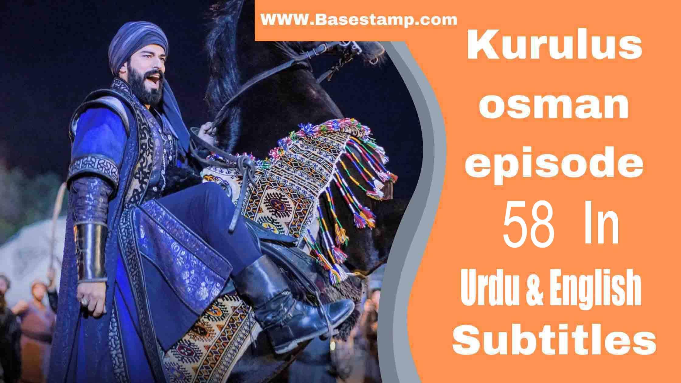 ▷❤️Kurulus Osman Season 2 Episode 58 In Urdu & English Subtitles