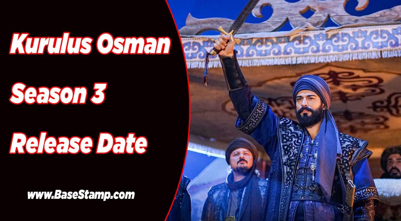 Kurulus Osman Season 3 Release Date