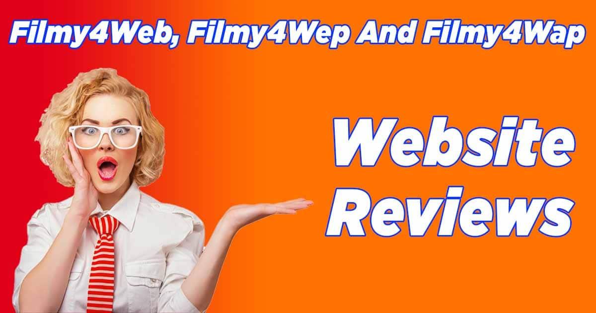Filmy4Web, Filmy4Wep And Filmy4Wap