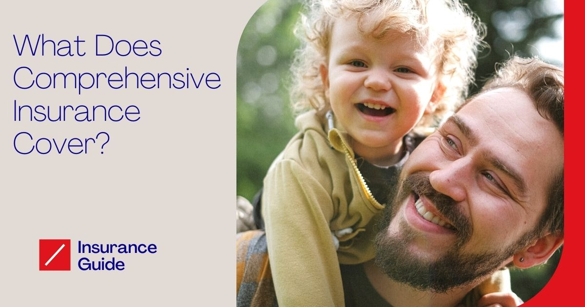 What Does Comprehensive Insurance Cover
