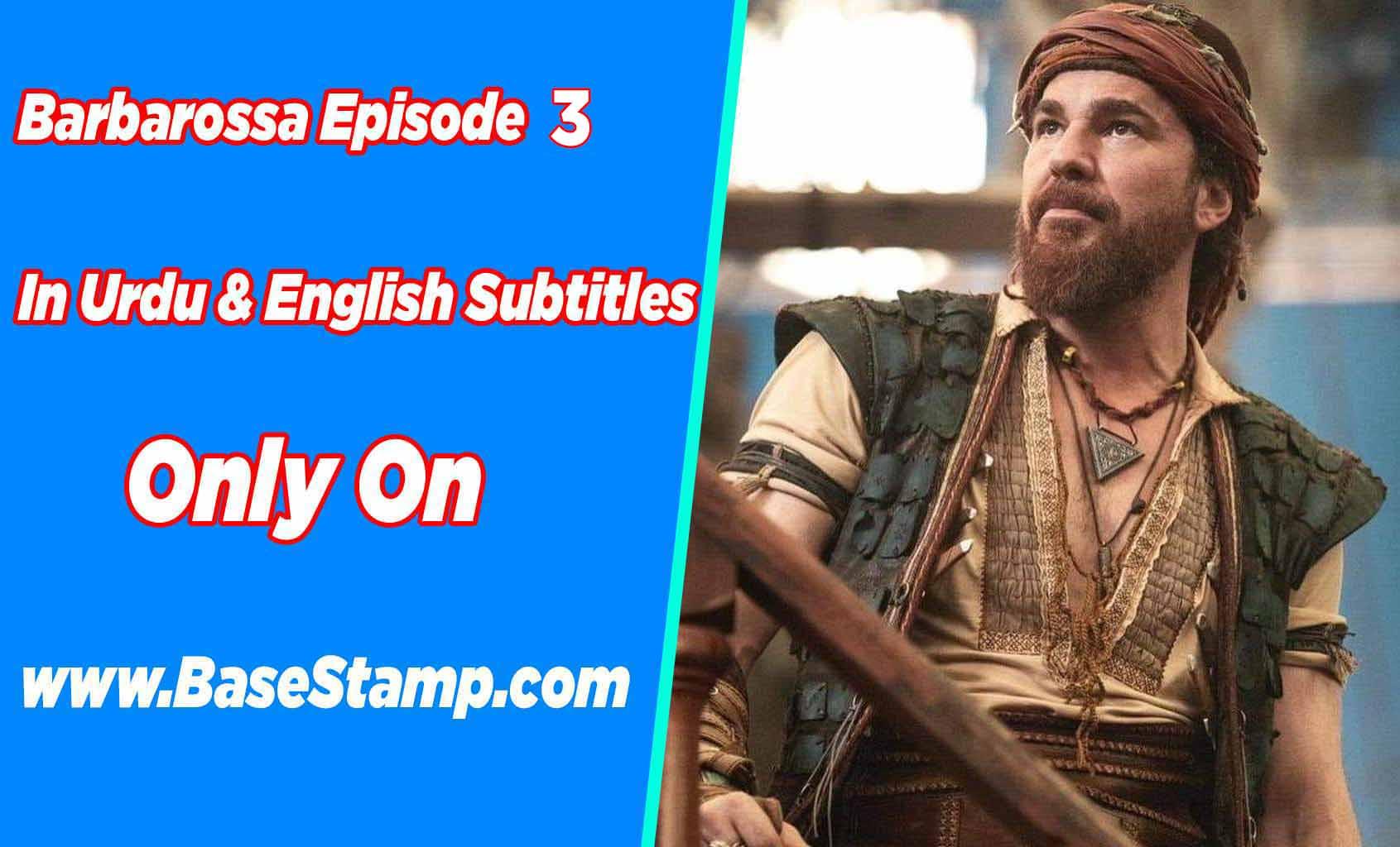 Barbarossa Episode 3 In Urdu & English Subtitles