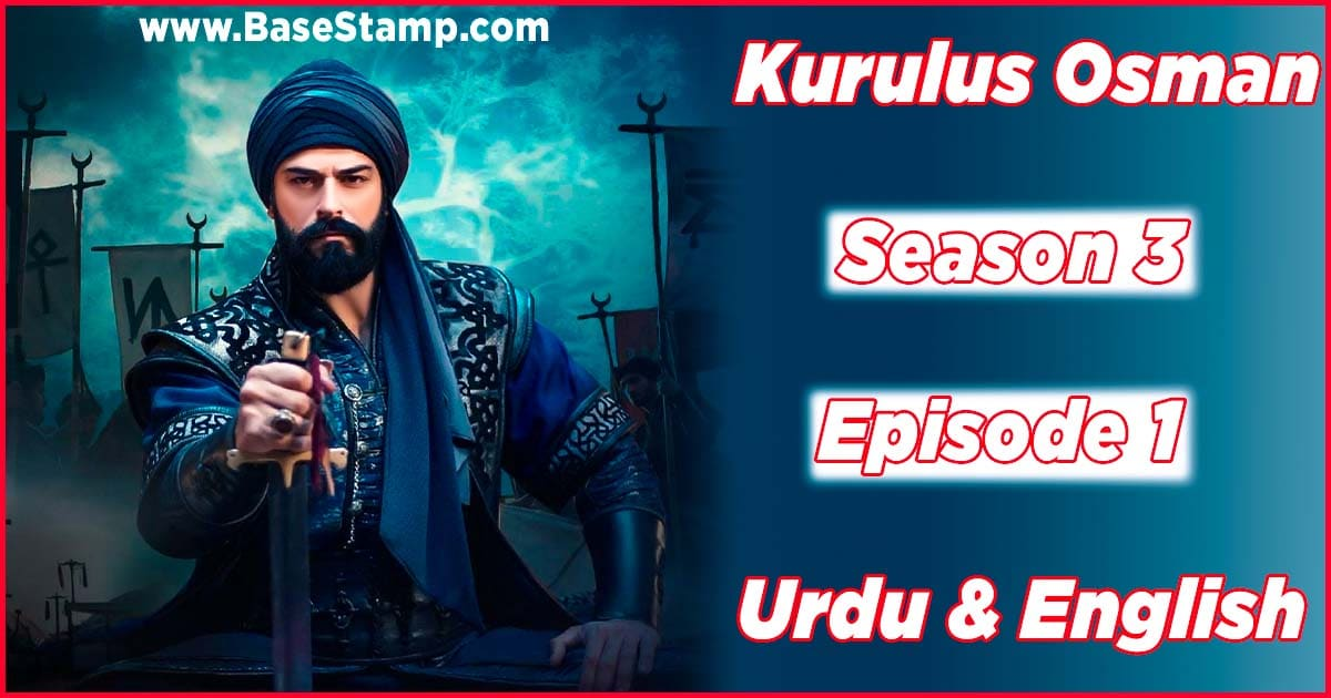 Kurulus Osman Season 3 Episode 1 In Urdu & English Subtitles
